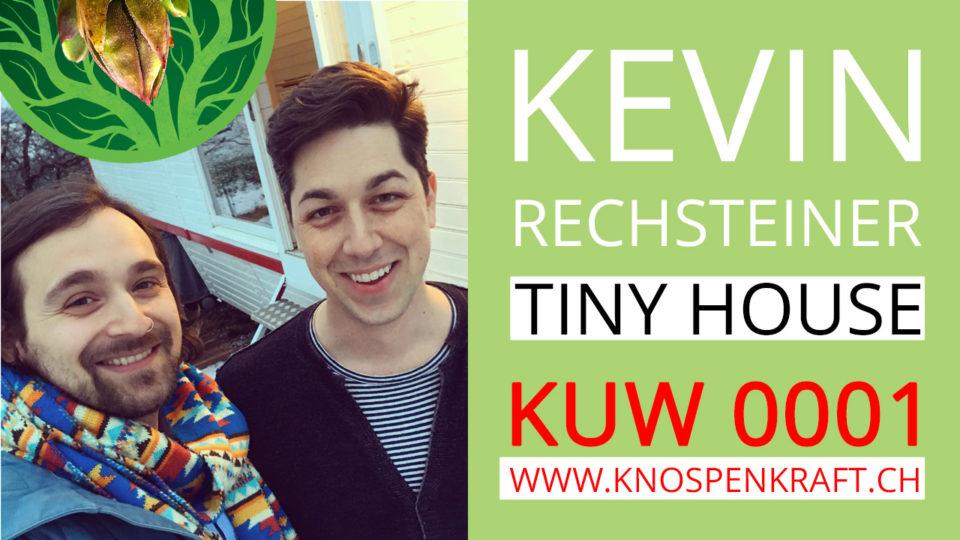 Kevin Rechsteiner's Tiny House und Projekte KUW0001