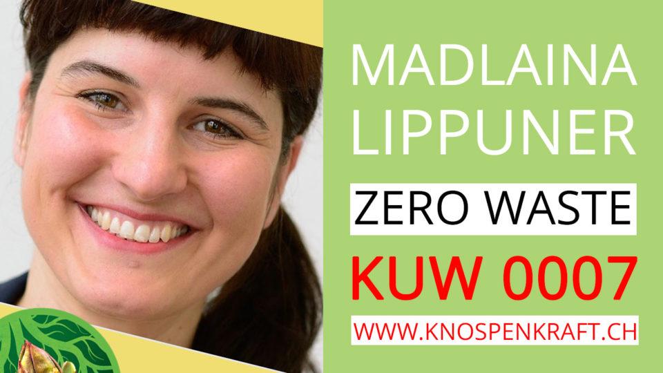 Zero Waste mit Madlaina Lippuner KUW 0007