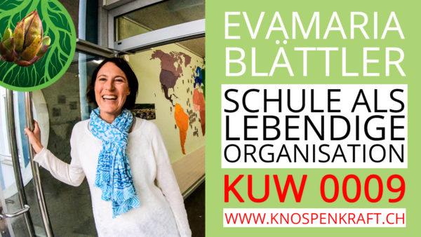 Pavillion 99 – Organisation Schule als lebendiges System mit Evamaria Blättler KUW 0009
